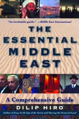 The Essential Middle East: A Comprehensive Guide 9780786712694
