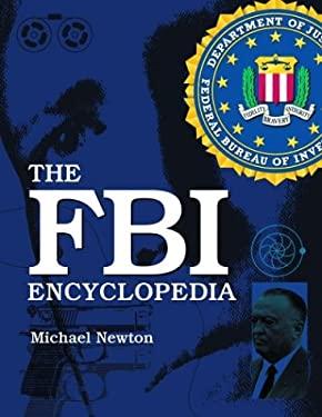 The FBI Encyclopedia 9780786417186