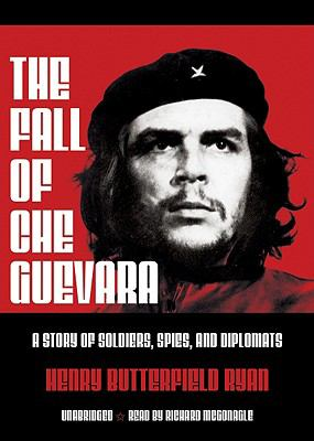 The Fall of Che Guevara 9780786126323
