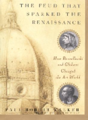 The Feud That Sparked the Renaissance 9780786189151