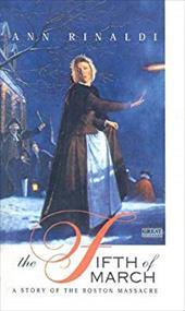 The Fifth of March: A Story of the Boston Massacre 3028768
