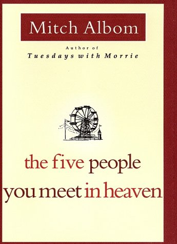 The Five People You Meet in Heaven 9780786868711