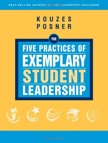 The Five Practices of Exemplary Student Leadership 9780787981679
