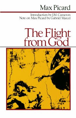 The Flight from God 9780786106776