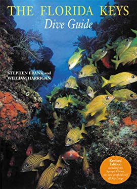 The Florida Keys Dive Guide 9780789207920