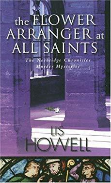 The Flower Arranger at All Saints 9780786719136