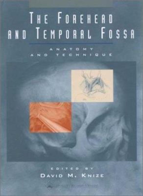 The Forehead and Temporal Fossa: Anatomy and Technique 9780781720748
