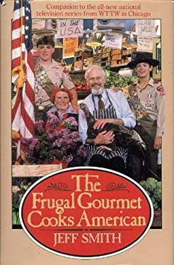The Frugal Gourmet Cooks American 9780783812090