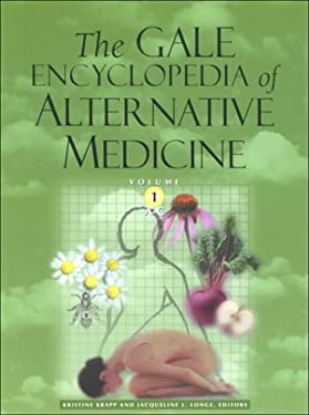 The Gale Encyclopedia of Alternative Medicine 9780787650001
