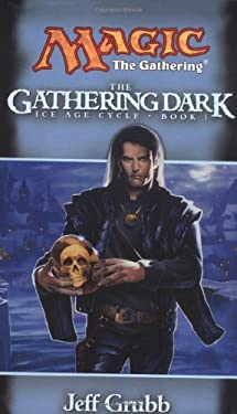 The Gathering Dark: Ice Age Cycle, Book I 9780786913572