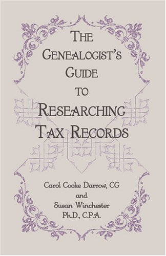 The Genealogist's Guide to Researching Tax Records 9780788442988