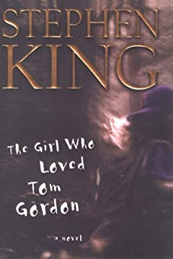 The Girl Who Loved Tom Gordon 9780783886398