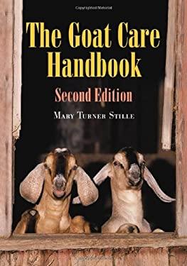 The Goat Care Handbook 9780786423156