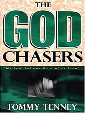 The God Chasers: My Soul Follows Hard After Thee 9780786269143