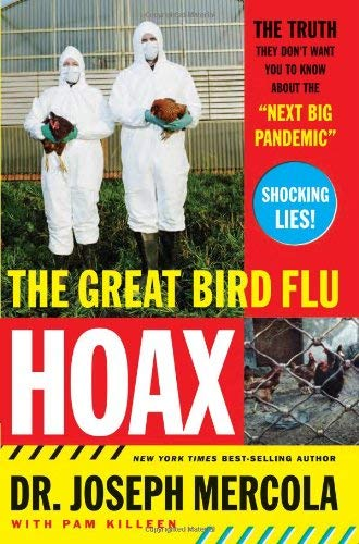 The Great Bird Flu Hoax: The Truth They Don't Want You to Know about the Next Big Pandemic 9780785221876
