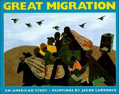 The Great Migration by Jacob Lawrence, Walter Dean Myers - Reviews ...