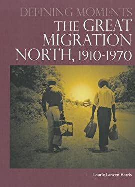 The Great Migration North, 1910-1970 9780780811867