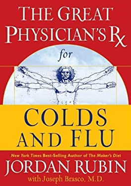 The Great Physician's RX for Colds and Flu 9780785214021