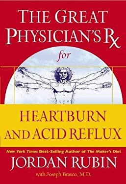 The Great Physician's RX for Heartburn and Acid Reflux 9780785219347