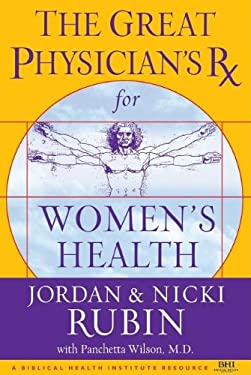The Great Physician's RX for Women's Health 9780785219019