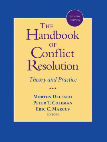 The Handbook of Conflict Resolution: Theory and Practice 9780787980580