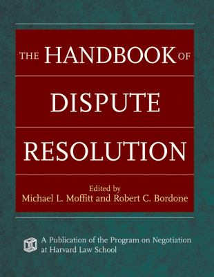 The Handbook of Dispute Resolution 9780787975388