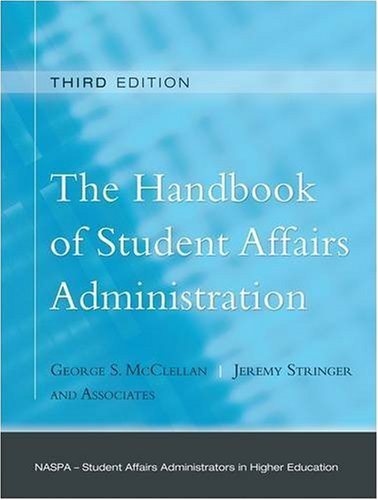 The Handbook of Student Affairs Administration 9780787997335