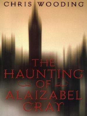 The Haunting of Alaizabel Cray 9780786287390