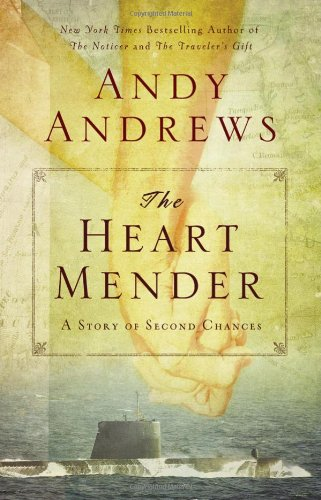 The Heart Mender: A Story of Second Chances 9780785231035