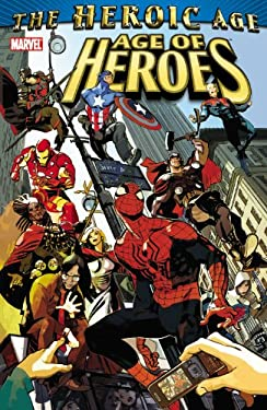 The Heroic Age: Age of Heroes 9780785147244