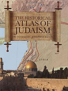 The Historical Atlas of Judaism 9780785824848