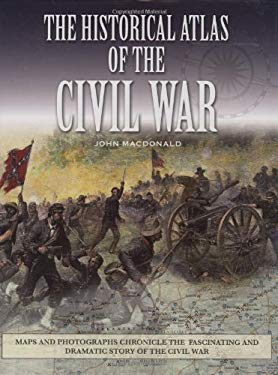 The Historical Atlas of the Civil War 9780785823339