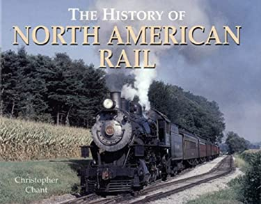 The History of North American Rail 9780785819783
