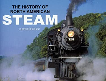 The History of North American Steam 9780785821519