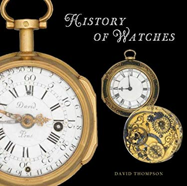 The History of Watches 9780789209184
