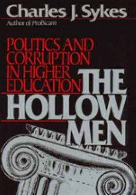 The Hollow Men: Politics and Corruption in Higher Education 9780786102488