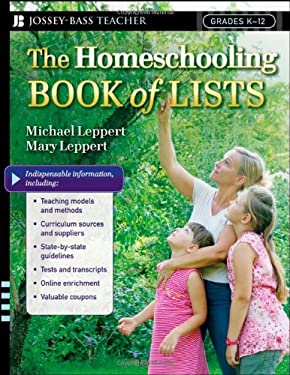 The Homeschooling Book of Lists: Grades K-12 9780787996710