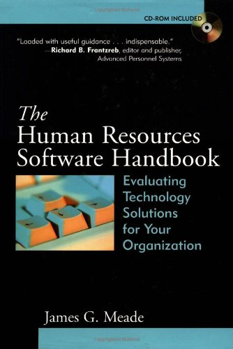 The Human Resources Software Handbook: Evaluating Technology Solutions for Your Organization [With CDROM] 9780787962517