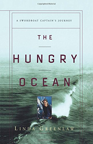 The Hungry Ocean: A Swordboat Captain's Journey 9780786864515