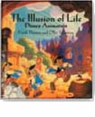 The Illusion of Life: Disney Animation 9780786860708