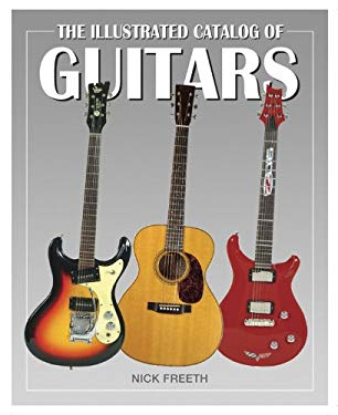 The Illustrated Catalog of Guitars 9780785829287
