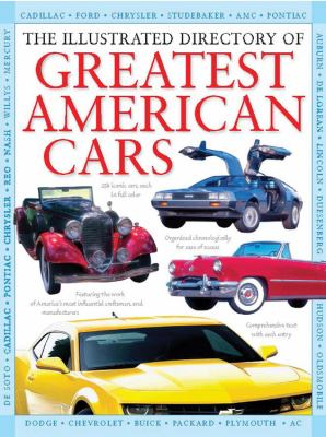 The Illustrated Directory of Greatest American Cars 9780785829324