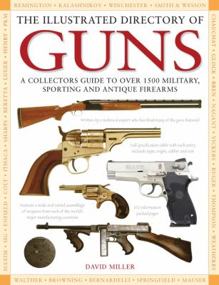 The Illustrated Directory of Guns 9780785828013