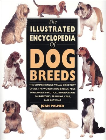 The Illustrated Encyclopedia of Dog Breeds 9780785800309