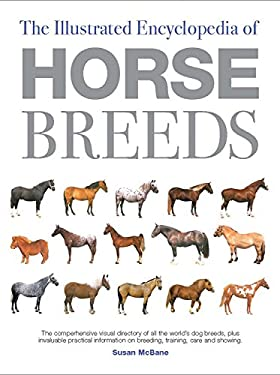 The Illustrated Encyclopedia of Horse Breeds 9780785806042