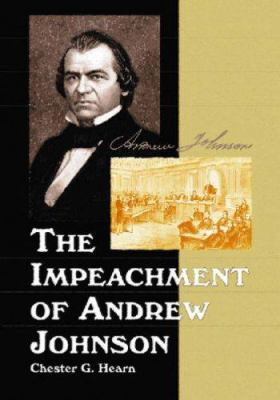 The Impeachment of Andrew Johnson 9780786430963