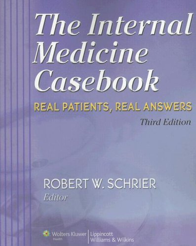 The Internal Medicine Casebook: Real Patients, Real Answers 9780781765299