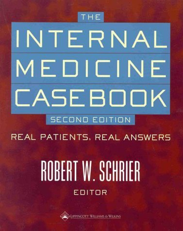 The Internal Medicine Casebook: Real Patients, Real Answers 9780781720298