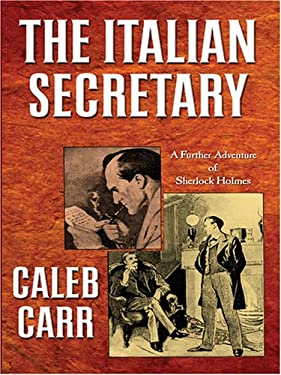 The Italian Secretary: A Further Adventure of Sherlock Holmes 9780786278985