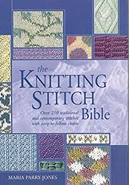 The Knitting Stitch Bible 9780785825517